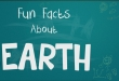 Fun Facts for Kids: Fun Facts about Earth